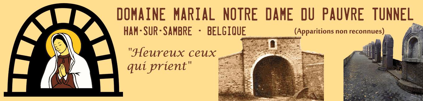 Domaine Marial Notre Dame du Pauvre Tunnel - Belgique